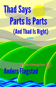 Thad Says Parts Is Parts and Thad Is Right